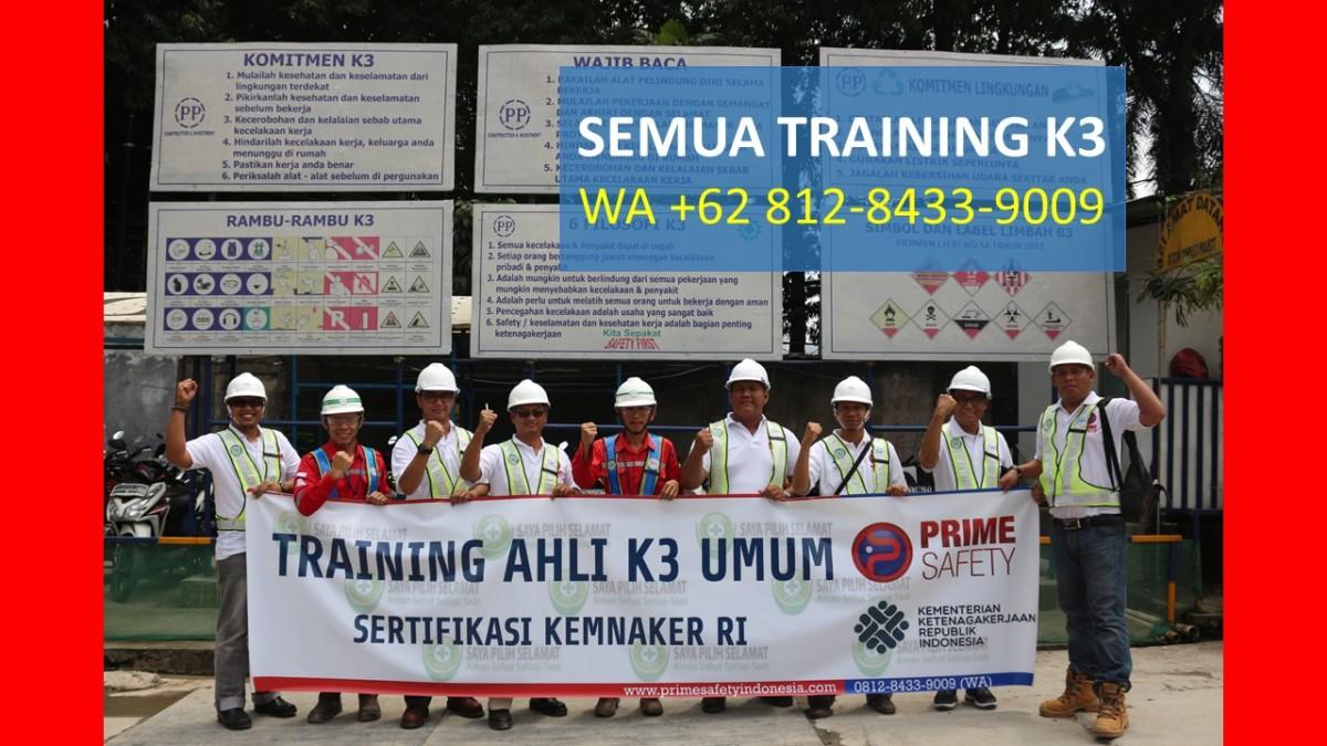 RESMI KEMNAKER, WA +62 812-8433-9009, Pelatihan K3Umum